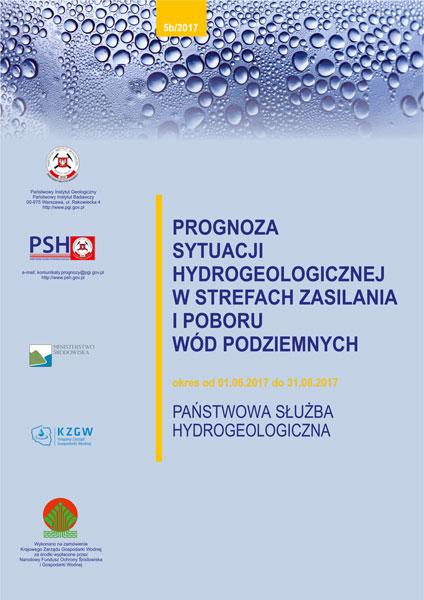Prognoza sytuacji hydrogeologicznej w strefach zasilania i poboru wód podziemnych 01.06.2017- 31.08.2017