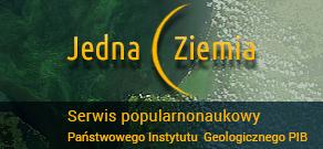Jedna Ziemia – serwis popularnonaukowy Państwowego Instytutu Geologicznego