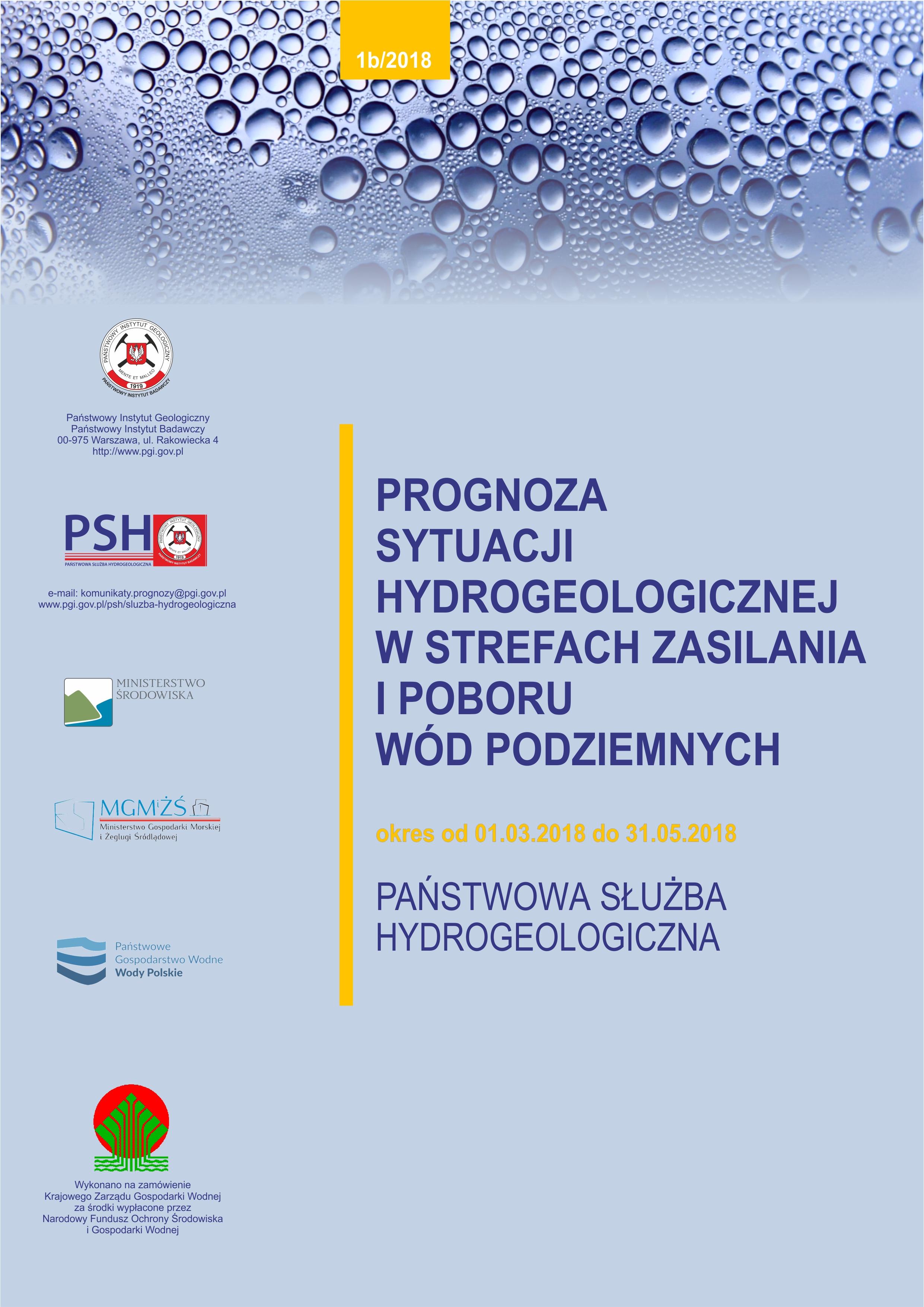 Prognoza sytuacji hydrogeologicznej w strefach zasilania i poboru wód podziemnych 01.03.2018- 31.05.2018
