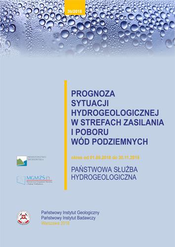 Prognoza sytuacji hydrogeologicznej w strefach zasilania i poboru wód podziemnych 01.09.2018- 30.11.2018