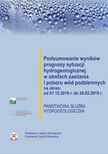 Podsumowanie wyników prognozy sytuacji hydrogeologicznej w strefach zasilania i poboru wód podziemnych na okres od 01.12.2018 r. do 28.02.2019 r.