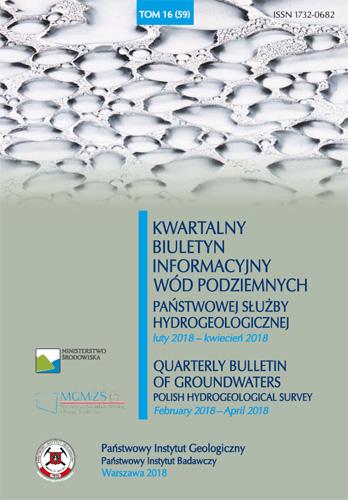 Kwartalny Biuletyn Informacyjny Wód Podziemnych TOM 16(59) luty 2018 - kwiecień 2018