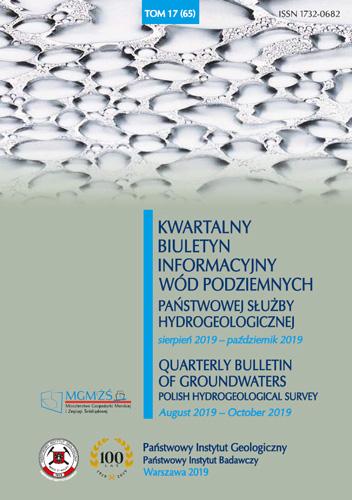 Kwartalny Biuletyn Informacyjny Wód Podziemnych TOM 17(65) sierpień 2019 - październik 2019