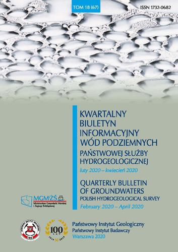Kwartalny Biuletyn Informacyjny Wód Podziemnych TOM 18(67) luty2020 - kwiecień 2020