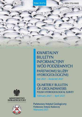 Kwartalny Biuletyn Informacyjny Wód Podziemnych TOM 19(71) luty 2021 - kwiecień 2021