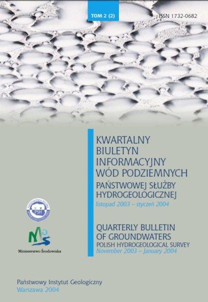 Kwartalny Biuletyn Informacyjny Wód Podziemnych TOM 2(2) listopad 2003 - styczeń 2004