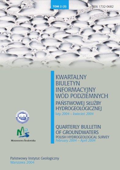 Kwartalny Biuletyn Informacyjny Wód Podziemnych TOM 2(3) luty - kwiecień 2004