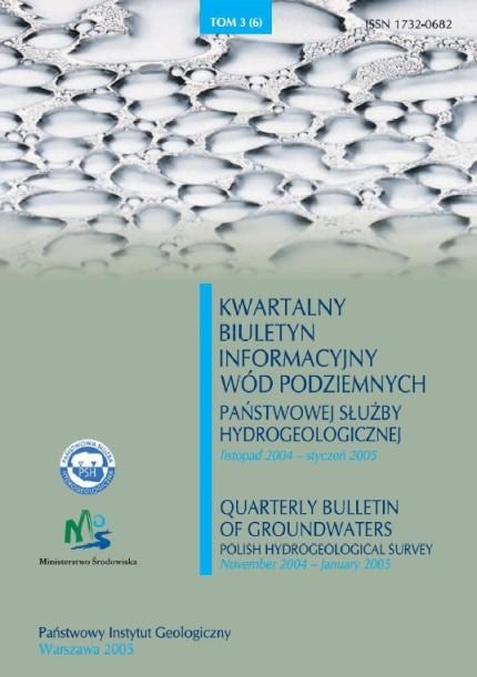 Kwartalny Biuletyn Informacyjny Wód Podziemnych TOM 3(6) listopad 2004 - styczeń 2005