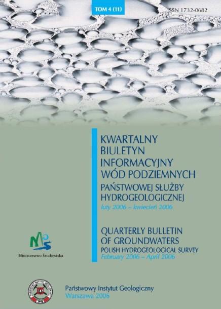 Kwartalny Biuletyn Informacyjny Wód Podziemnych TOM 4(11) luty - kwiecień 2006
