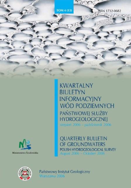 Kwartalny Biuletyn Informacyjny Wód Podziemnych TOM 4(13) sierpień - październik 2006