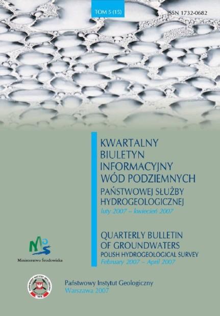 Kwartalny Biuletyn Informacyjny Wód Podziemnych TOM 5(15) luty - kwiecień 2007