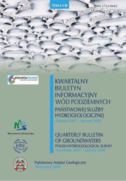 Kwartalny Biuletyn Informacyjny Wód Podziemnych TOM 6(18) listopad 2007 - styczeń 2008