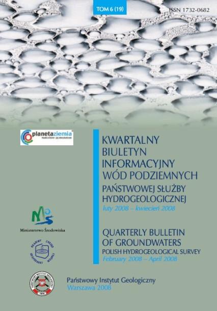 Kwartalny Biuletyn Informacyjny Wód Podziemnych TOM 6(19) luty - kwiecień 2008