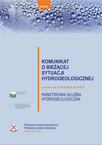 Komunikat o bieżącej sytuacji hydrogeologicznej w okresie 01.02.2018 - 30.04.2018