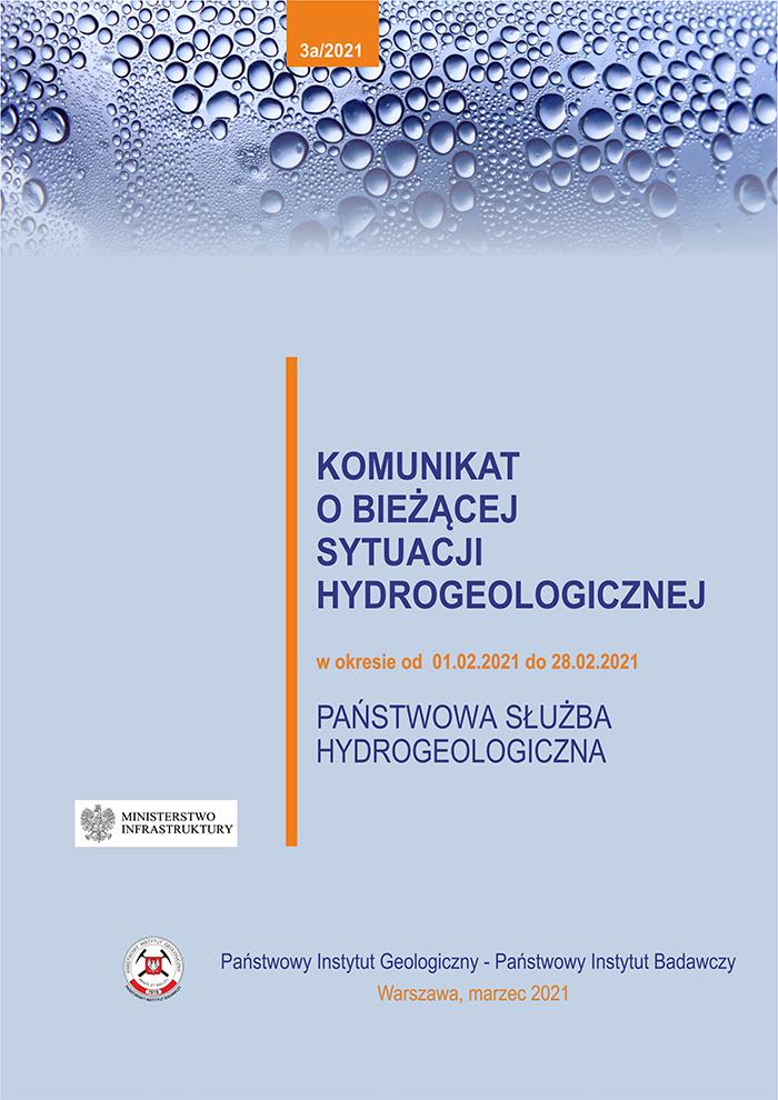 Komunikat o bieżącej sytuacji hydrogeologicznej w okresie od 01.02.2021 do 28.02.2021