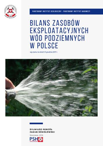 Bilans zasobów eksploatacyjnych wód podziemnych Polski wg stanu na dzień 31 grudnia 2017 r.