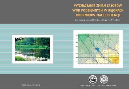 Wyznaczanie zmian zasobów wód podziemnych w rejonach zbiorników małej retencji