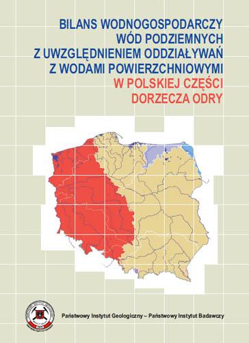 Bilans wodnogospodarczy wód podziemnych z uwzględnieniem oddziaływań z wodami powierzchniowymi w polskiej części dorzecza Odry