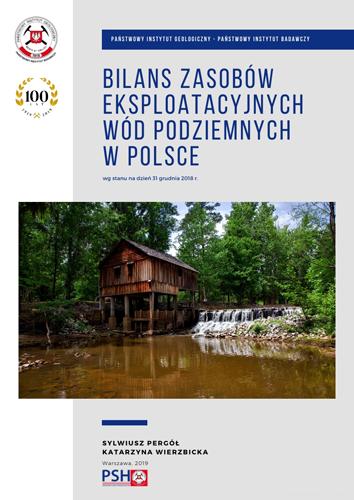 Bilans zasobów eksploatacyjnych wód podziemnych Polski wg stanu na dzień 31 grudnia 2018 r.