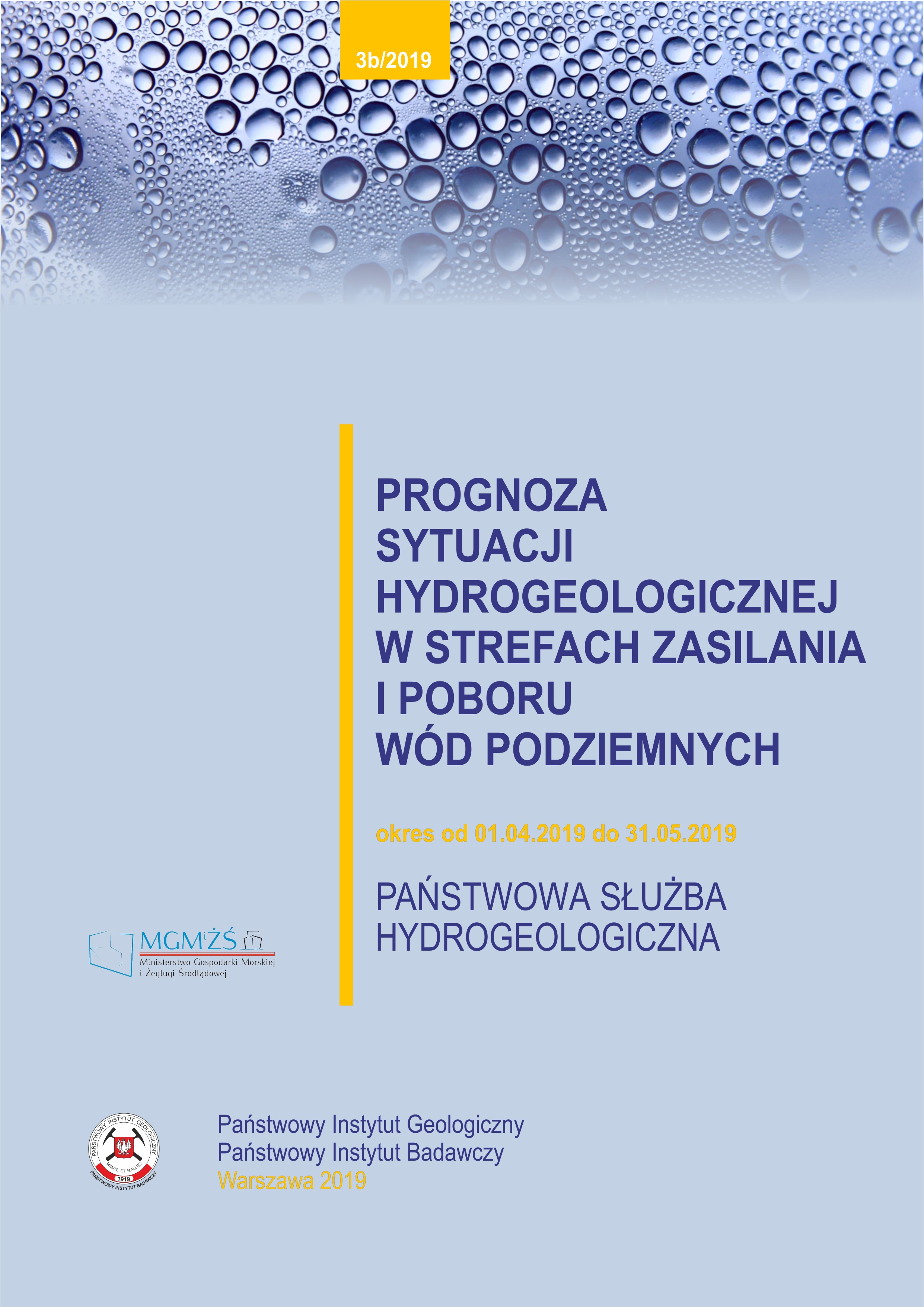 Prognoza sytuacji hydrogeologicznej w strefach zasilania i poboru wód podziemnych 01.04.2019 - 31.05.2019