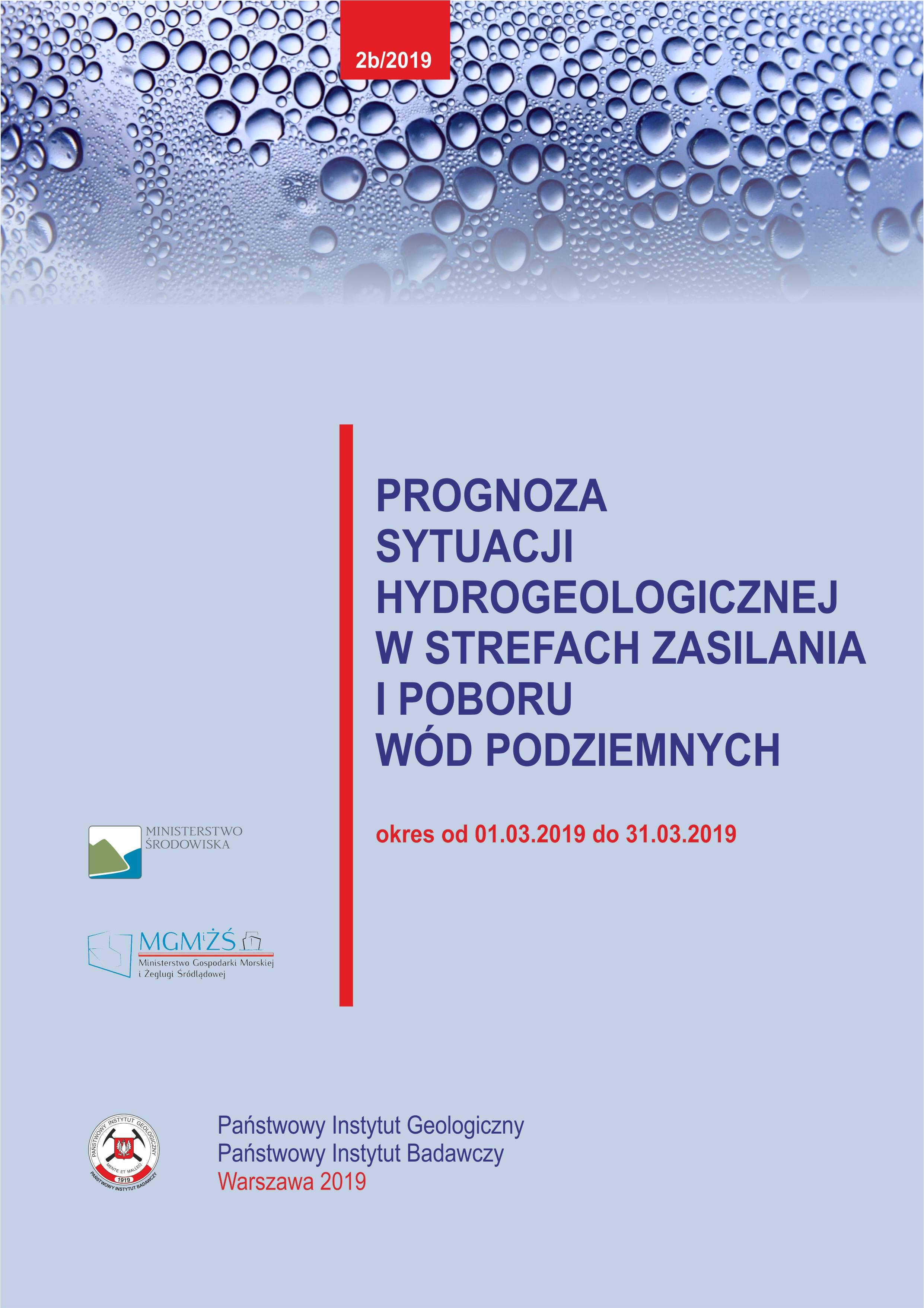 Prognoza sytuacji hydrogeologicznej w strefach zasilania i poboru wód podziemnych 01.03.2019- 31.03.2019