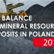 The balance of mineral resources deposits in Poland 2016
